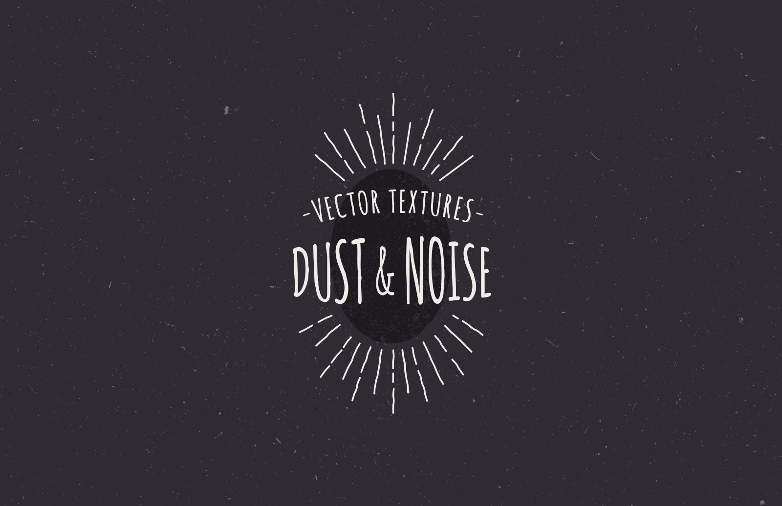 Vector Textures - Dust and Noise