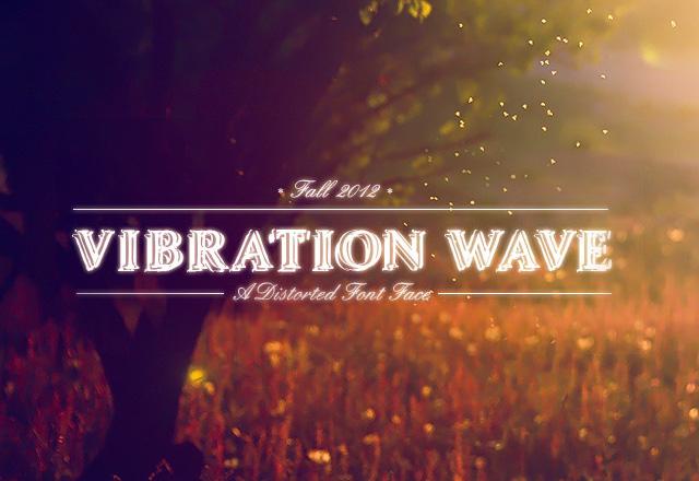 Vibration Wave Font Face